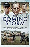 The Coming Storm: Test and First-Class Cricketers Killed in World War Two