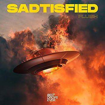 Sadtisfied