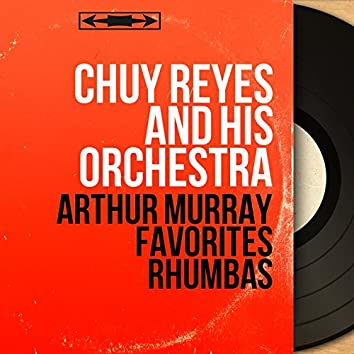 Arthur Murray Favorites Rhumbas (Mono Version)