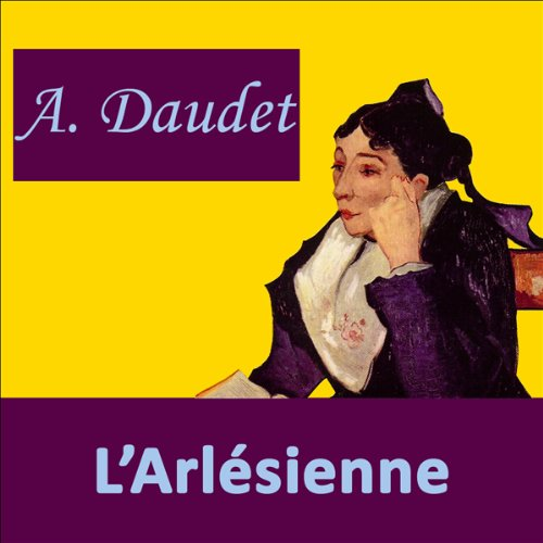 L'Arlésienne audiobook cover art