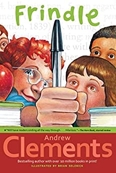 Frindle by [Andrew Clements, Brian Selznick]