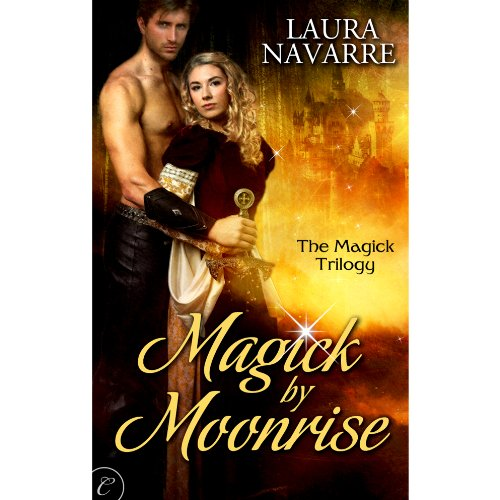 Magick by Moonrise audiobook cover art