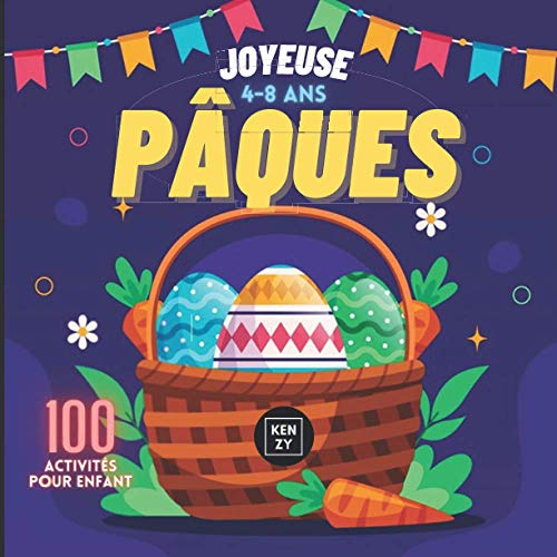 Pâques: 100 activités pour enfant cadeau ideale pour la fete