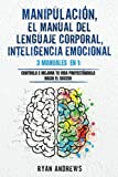 Manipulación | El Manual Del Lenguaje Corporal | Inteligenc