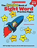 The Jumbo Book of Sight Word Practice Pages: 200 Top High-Frequency Words With Quick Assessments (Learning Express)