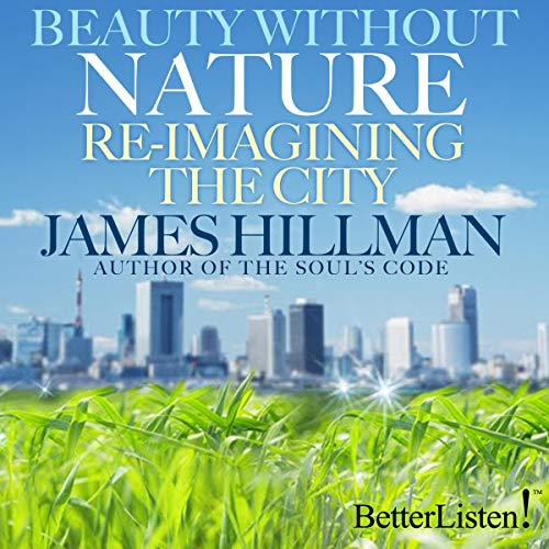 Beauty Without Nature: Re-imagining the City  By  cover art