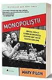 MONOPOLISTII