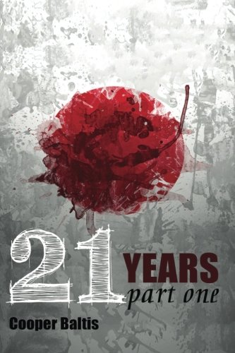 21 Years: Part One A manga novel for English Language Learners (A Hippo Graded R