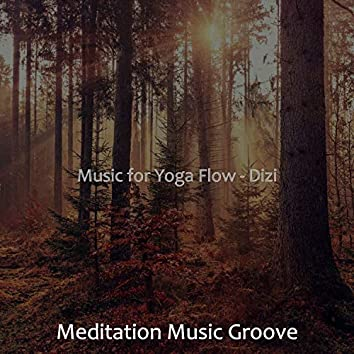 Music for Yoga Flow - Dizi