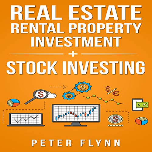 Real Estate Rental Property Investment + Stock Investing cover art