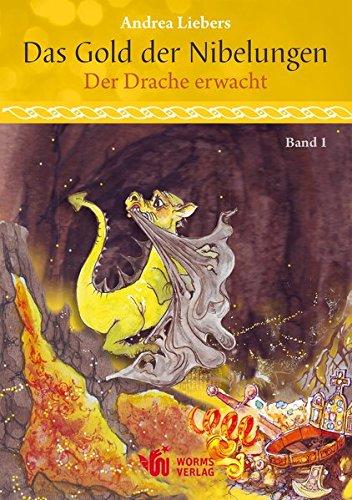 Das Gold der Nibelungen, Band 1: Der Drache erwacht