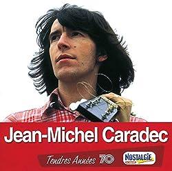 Tendres années 70 - Jean-Michel Caradec