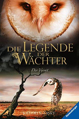 Die Legende der Wächter 7: Der Verrat