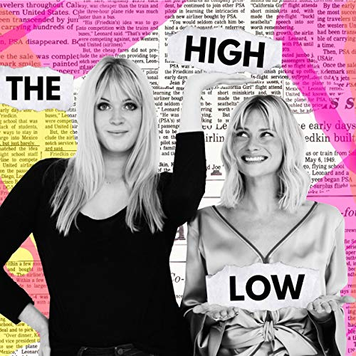 The High Low Podcast By Pandora Sykes and Dolly Alderton cover art