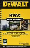 DEWALT HVAC CODE REF 3/E: Based on the 2018 International Mechanical Code (Dewalt Trade Reference Series)