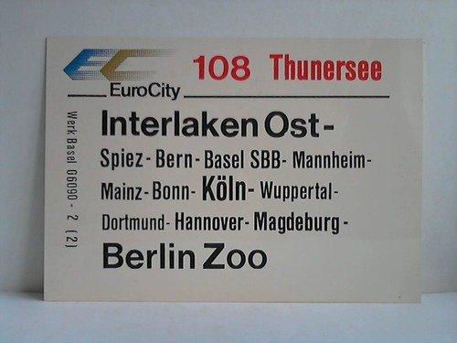 EuroCity 108 Thunersee / IC 503 Mark Brandenburg
