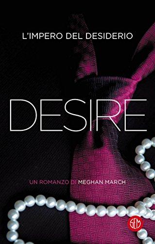 Desire: L'impero del desiderio (La trilogia Mount Vol. 3)