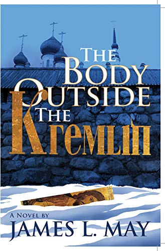 Image of The Body Outside the Kremlin: A Novel