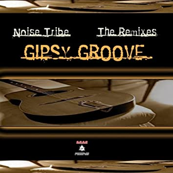 Gipsy Groove (The Remixes)