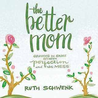 The Better Mom Audiobook Cover Art
