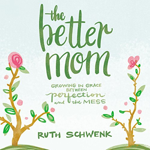 The Better Mom audiobook cover art