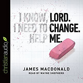 Lord, Change Me Now audiobook cover art