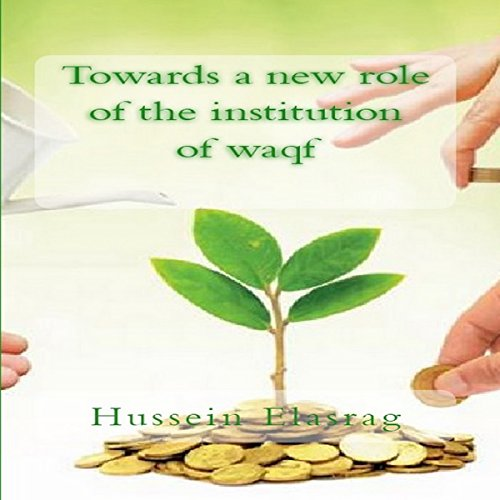 Towards a New Role of the Institution of Waqf audiobook cover art