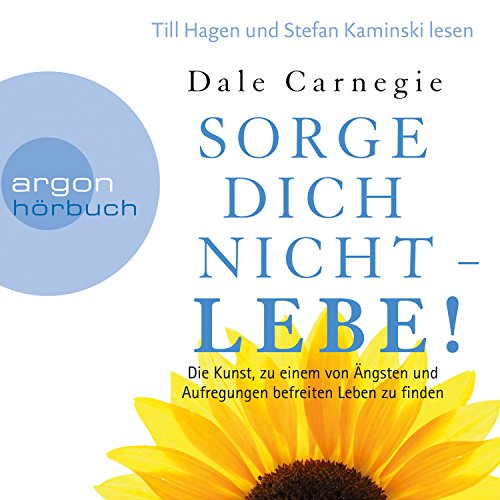 Sorge dich nicht - lebe! audiobook cover art