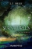 Surnaturels : Tome 1 (partie 2)