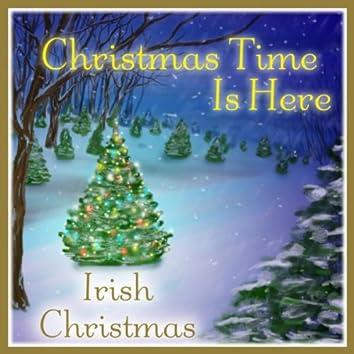 Christmas Time Is Here: Irish Christmas