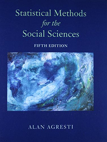 Compare Textbook Prices for Statistical Methods for the Social Sciences 5 Edition ISBN 9780134507101 by Agresti, Alan