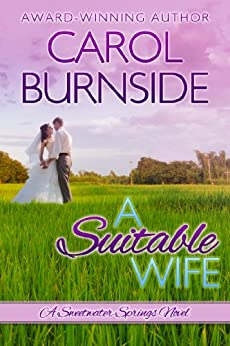 A Suitable Wife: A Sweetwater Springs Novel by [Carol Burnside, Kim Killion, Emily Sewell]