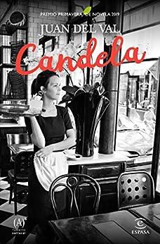 Candela: Premio Primavera de Novela 2019 (ESPASA NARRATIVA) PDF EPUB Gratis descargar completo
