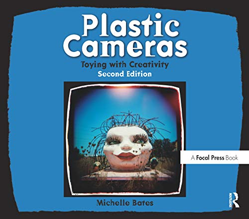 Plastic Cameras: Toying with Creativity