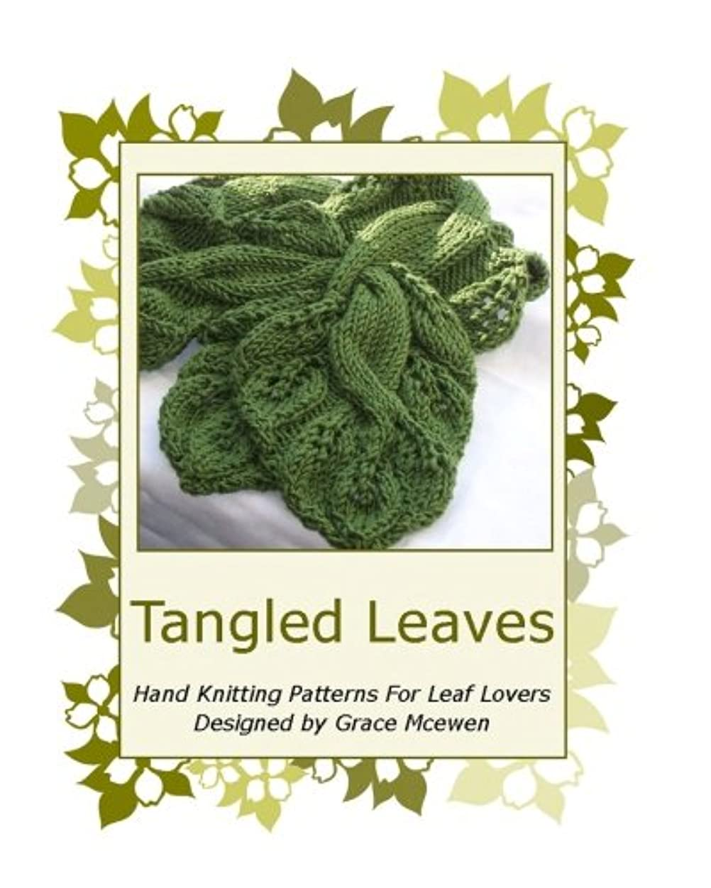 Tangled Leaves: Hand Knitting Patterns For Leaf Lovers wpuv909056032