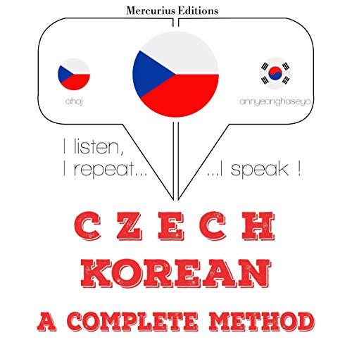 Czech - Korean. A complete method cover art