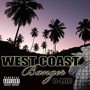 West Coast Banger