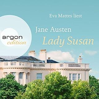 Lady Susan                   Autor:                                                                                                                                 Jane Austen                               Sprecher:                                                                                                                                 Eva Mattes                      Spieldauer: 2 Std. und 35 Min.     59 Bewertungen     Gesamt 4,3