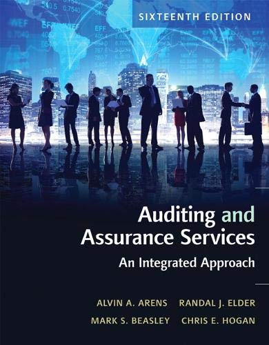 Compare Textbook Prices for Auditing and Assurance Services 16 Edition ISBN 9780134065823 by Arens, Alvin,Elder, Randal,Beasley, Mark,Hogan, Chris