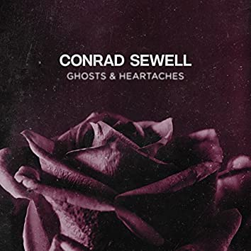 Ghosts & Heartaches