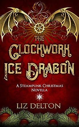 The Clockwork Ice Dragon