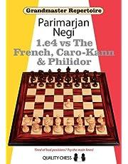 Grandmaster Repertoire: 1.E4 Vs the French, Caro-Kann and Philidor: 0