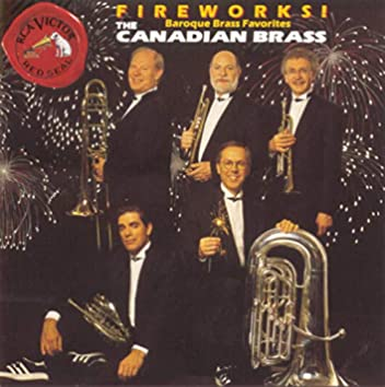 Fireworks! (Baroque Brass Favorites)
