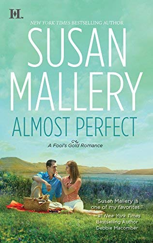 Almost Perfect (Fool's Gold Book 2) (English Edition)