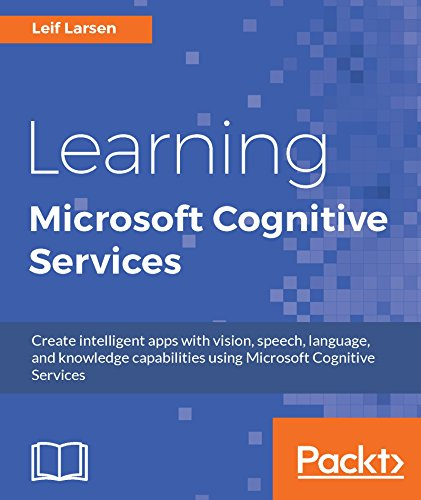Learning Microsoft Cognitive Services (English Edition)