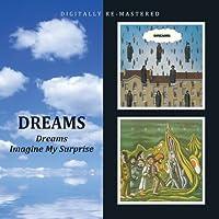 Dreams - Dreams/Imagine My Surprise by Dreams (2010-05-11)
