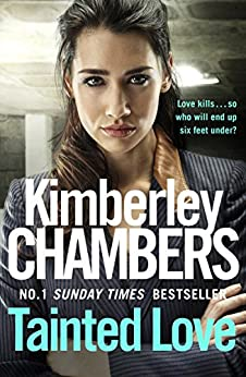 Tainted Love: A gripping thriller with a shocking twist from the No 1 bestseller by [Kimberley Chambers]