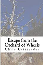 Escape from the Orchard of Wheels