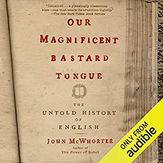 Our Magnificent Bastard Tongue audiobook cover art
