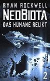 Neobiota: Das humane Relikt (Band 2) / Science Fiction